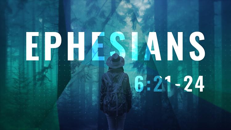 Ephesians_16X9_6.21-24.png