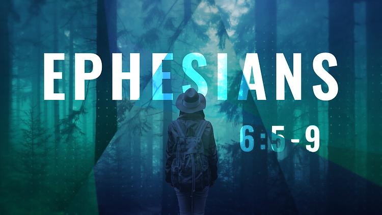 Ephesians_16X9_6.5-9.png