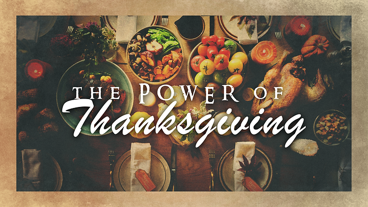 The Power of Thanksgiving_16x9.png