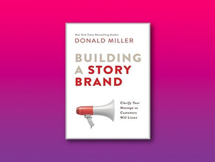 Building A Story Brand | Donald Miller