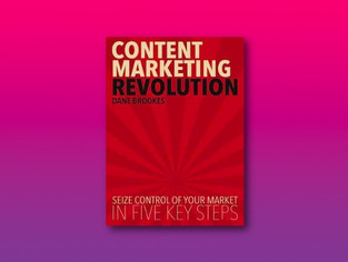 Content Marketing Revolution | Dane Brookes