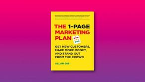 The 1-Page Marketing Plan | Allan Dib