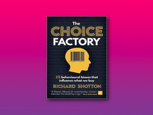 The Choice Factory | Richard Shotton