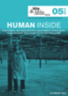 Human inside, humanisme, Gérard Andreck, Jean-Hugues Barthélémy, Benoît Delépine, Gustave Kervern, François Emmanuel, Marions Froger, Yvon Nouzille, Emanuel Raab, Anna Guilló