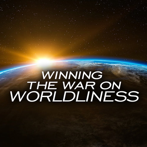 Winning the War on Worldliness CD/DVD