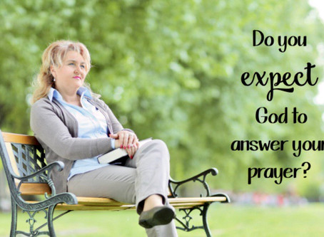 Expectations in prayer