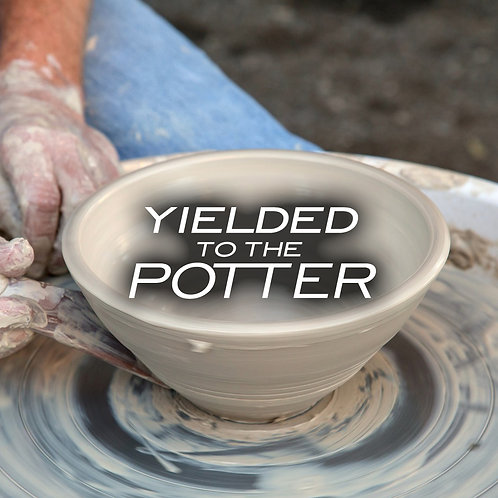 Yielded To the Potter CD