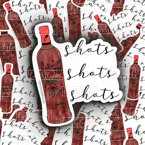 Shots, Shots, Shots-Sticker