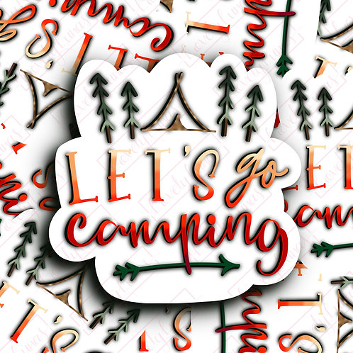 Lets Go Camping - Sticker