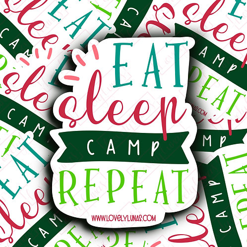 Eat, Sleep, Camp, Repeat - Sticker