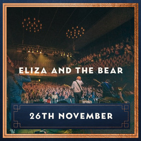 ELIZA AND THE BEAR FAREWELL TOUR