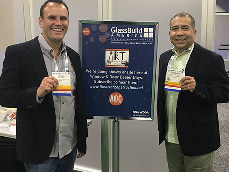 Bonus Show! Show 88 - The Art of Construction takes on GlassBuild America!