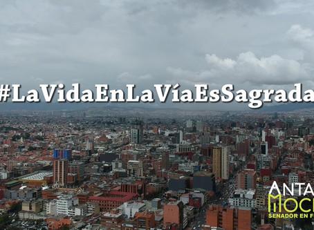 #LaVidaEnLaVíaEsSagrada