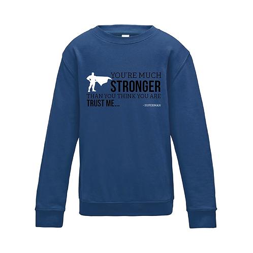 Stronger - Kids Sweatshirt