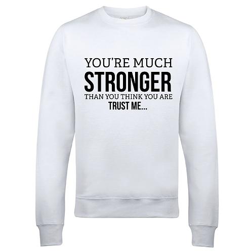 Stronger -  Women's Sweatshirt - Multiple Colours Available