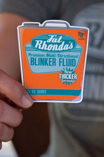 Fat Rhonda's Blinker Fluid Sticker
