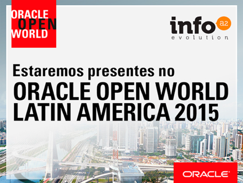 Oracle OpenWorld: Info A2 apresentará produtos que geram ganho de produtividade