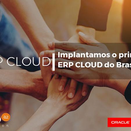 Implantamos o primeiro ERP CLOUD do Brasil
