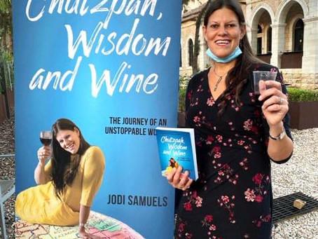 Lessons from Jodi Samuel's Chutzpah, Wisdom and Wine