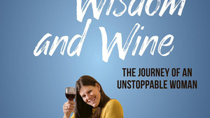 "A Little Taste of ""CHUTZPAH, WISDOM, and WINE"""