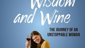 "A Little Taste of ""CHUTZPAH, WISDOM, and WINE"""