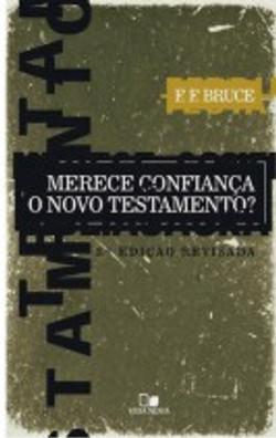 Merece_Confiança_o_Novo_Testamento