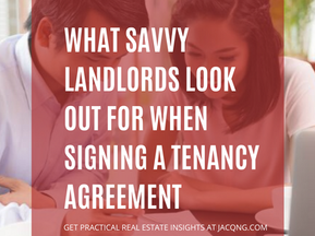 What Savvy Landlords Look Out For When Signing A Tenancy Agreement