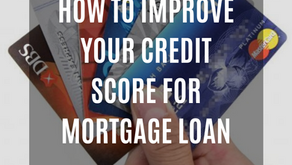 How To Improve Your Credit Score For Mortgage Loan