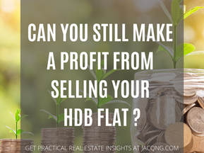 Can You Still Make A Profit From Selling Your HDB Flat ?
