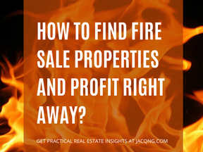 How To Find Fire Sale Properties And Profit Right Away?