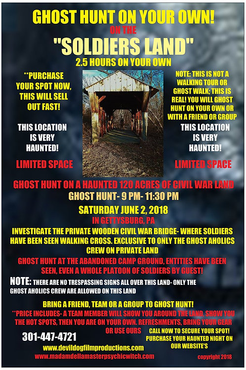 SOLD OUT-GHOST HUNT ON YOUR OWN- HAUNTED BRIDGE AND LAND-PRIVATE