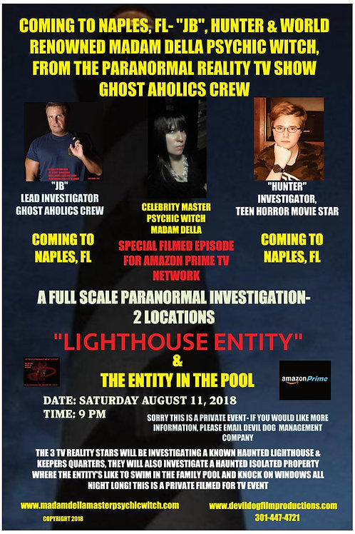 GHOST AHOLICS CREW-NAPLES,FL-GHOST HUNT