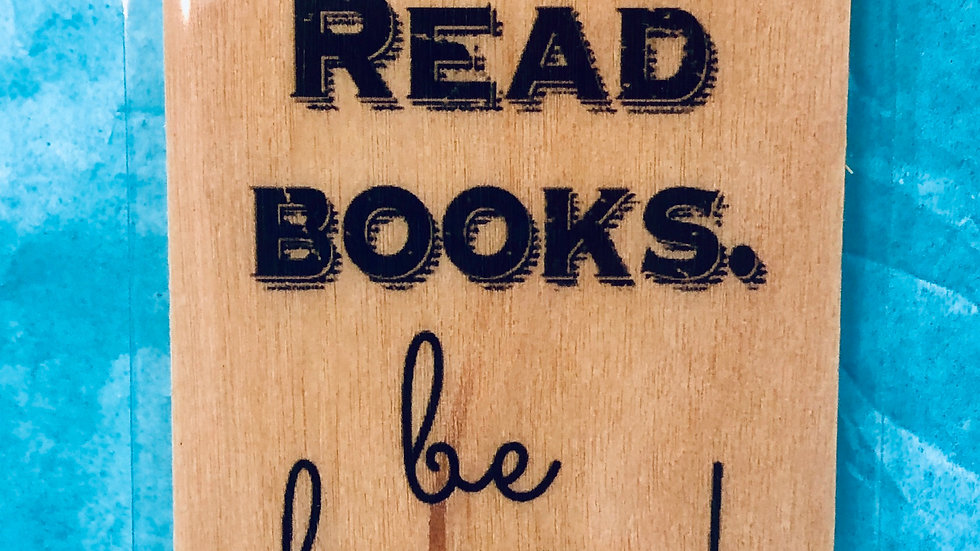 Bookmark-Drink Tea, Read Books, Be Happy