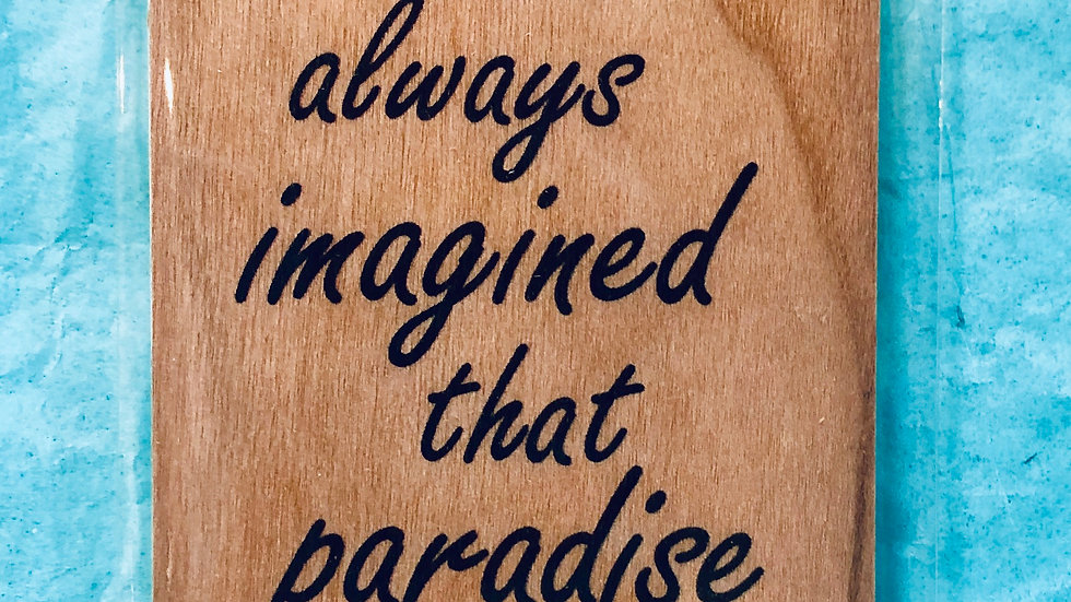 Bookmark-I have always imagined that paradise will be a kind of Library