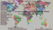 "Mostra Internazionale ""Artisti del Vecchio e Nuovo Mondo"" United Artists for Peace"