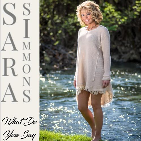 "Sara Simmons ""What Do You Say"" cd"