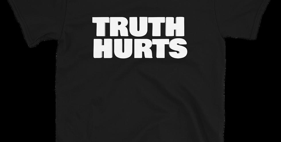 Truth Hurts T-Shirt
