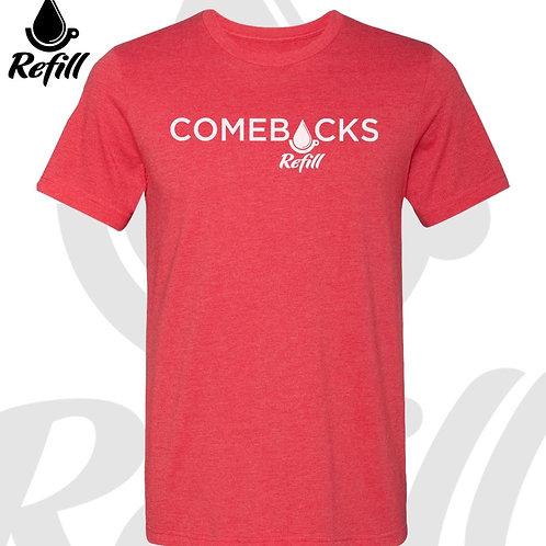 Comebacks T-Shirt
