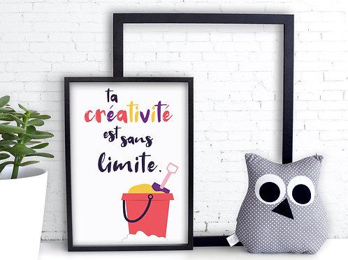 Ta créativité.