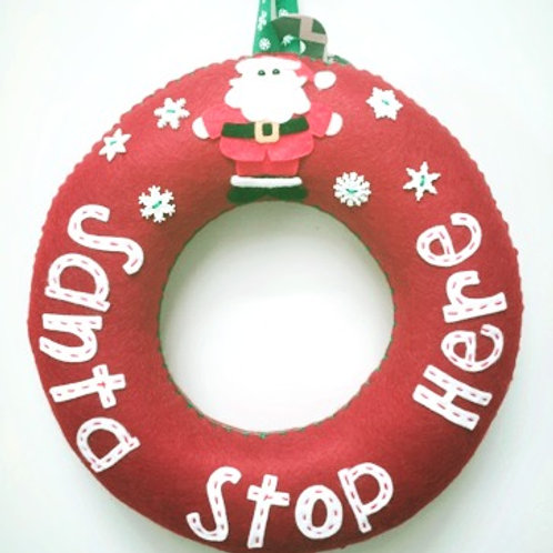 Santa Stop Here Wreath