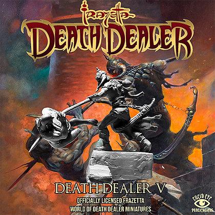 Death Dealer V (SMRP $20 each)
