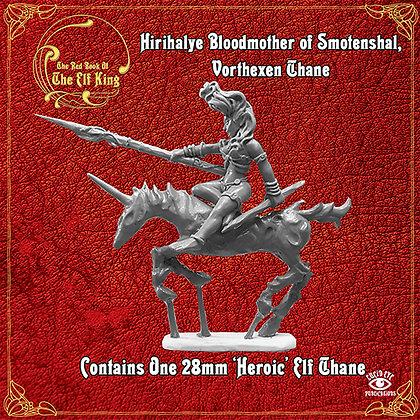 Hirihalye Bloodmother of Smotenshal, Vorthexen Thane (MSRP $9.5)