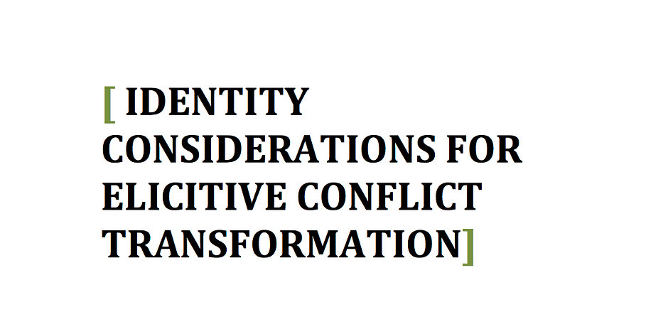 Identity-Considerations-for-Elicitive-Conflict-Transformation copy.jpg