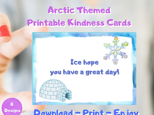 Arctic Theme- Kindness Cards- Printable