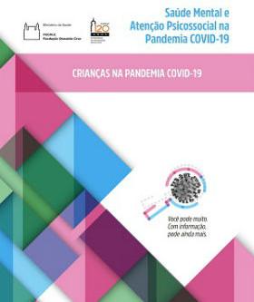 Crianças na Pandemia Covid-19: Saúde Mental e Atenção Psicossocial