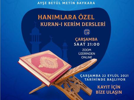 Hanımlara Özel Kur'an-ı Kerim Dersler/ Womens Only Kuran Classes