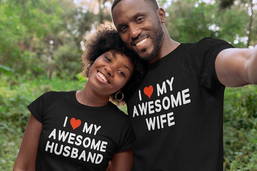I ❤️ My Awesome Husband/Wife