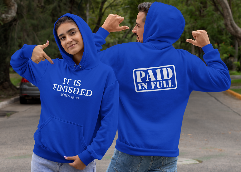 It Is Finished/Paid In Full - Hoodie