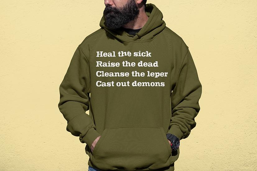 Heal The Sick - Hoodies