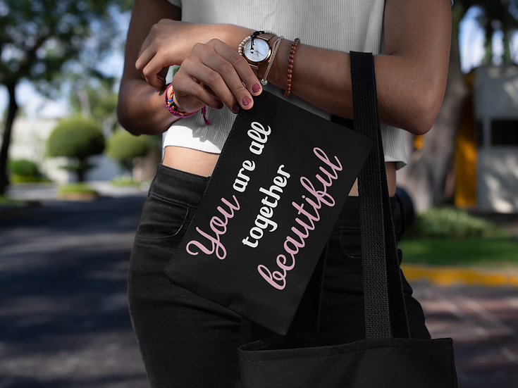 You Are All Together Beautiful - Canvas - Carry All Pouch